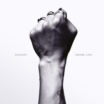 savages-adore_life_album_cover